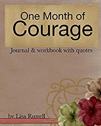 One Month of Courage (Volume 1)
