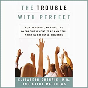 The Trouble with Perfect Audiobook