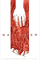 Nailbiter Vol. 1: There Will Be Blood (Nailbiter Collections) Kindle Edition