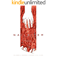Nailbiter Vol. 1: There Will Be Blood (Nailbiter Collections) (English Edition)