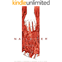 Nailbiter Vol. 1: There Will Be Blood (Nailbiter Collections) book cover