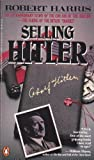 Selling Hitler, Robert Harris, 0140099484