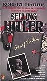 Selling Hitler, Robert Harris, 0140099484