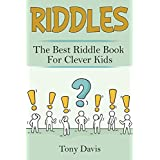 Riddles: The best riddle book for clever kids