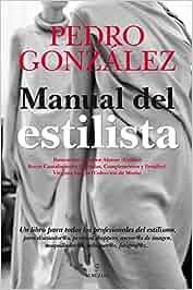 Manual del estilista (Horizonte profesional): Amazon.es