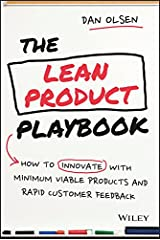 The Lean Product Playbook: How to Innovate with Minimum Viable Products and Rapid Customer Feedback (English Edition) eBook Kindle