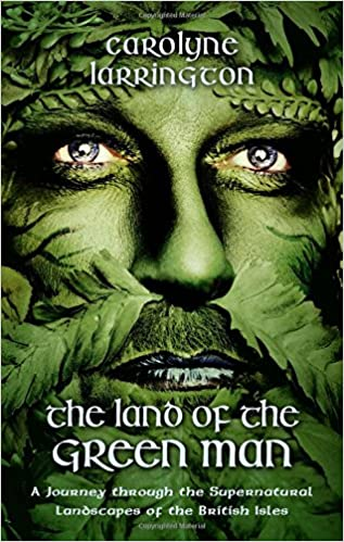 {* INSTALL *} The Land Of The Green Man: A Journey Through The Supernatural Landscapes Of The British Isles. Another Gestion Roberts ubicada mundo