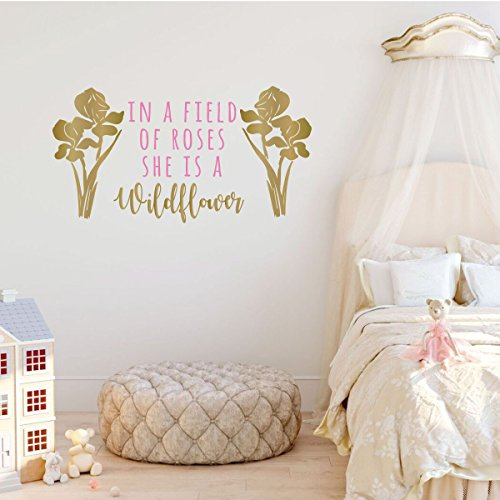 Girls Room Wall Decal - In A Field of Roses She Is Wildflower - Children or Teen Vinyl Decoration for Bedroom or Playroom Decor (Wall Wildflower)