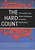 img - for The Hard Count: The Political and Social Challenges of Census Mobilization book / textbook / text book