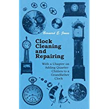 Clock Cleaning and Repairing