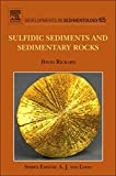 img - for Sulfidic Sediments and Sedimentary Rocks, Volume 65 (Developments in Sedimentology) book / textbook / text book