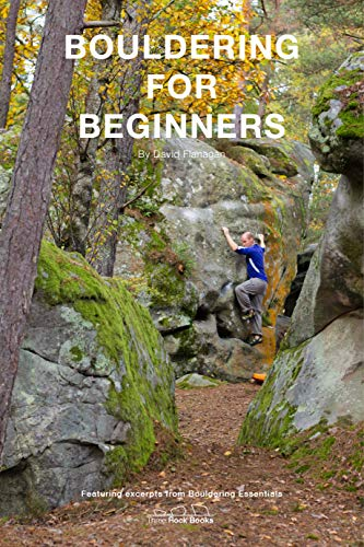 Bouldering for Beginners: An extract of Bouldering Essentials: The Complete Guide To Bouldering por David Flanagan