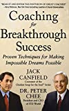 img - for Coaching for Breakthrough Success: Proven Techniques for Making Impossible Dreams Possible (Business Books) book / textbook / text book