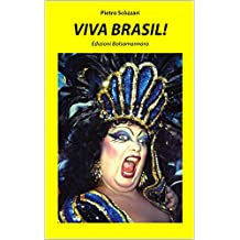 Viva Brasil! (Italian Edition)