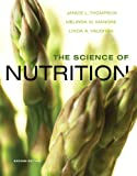 img - for The Science of Nutrition (2nd Edition) book / textbook / text book