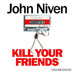 Kill Your Friends Audiobook