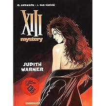 XIII Mystery 13 : Judith Warner