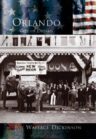 Orlando, City of Dreams (The Making of America: Florida) by Joy Wallace Dickinson - Orlando Florida Mall