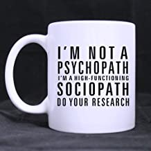 Popular Funny Sherlock Holmes coffee mug - I'm Not a Psychopath,I'm a High Functioning Sociopath,Do You Research Theme Coffee Mug or Tea Cup,Ceramic Material Mugs,White - 11 oz
