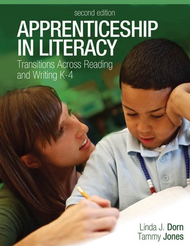 Download Apprenticeship in Literacy (Second Edition): Transitions Across Reading and Writing, K-4 Pdf