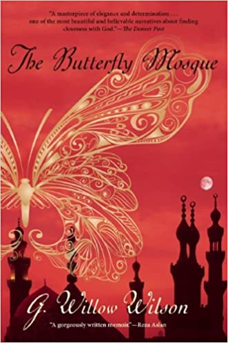 The butterfly mosque a young american womans journey to love and the butterfly mosque a young american womans journey to love and islam g willow wilson 9780802145338 amazon books fandeluxe Images