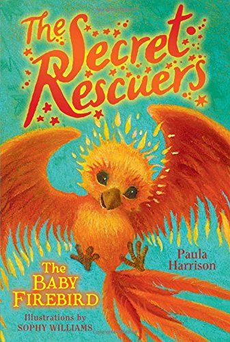 The Baby Firebird (The Secret Rescuers)