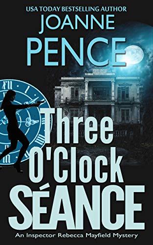 Three O'Clock Séance: An Inspector Rebecca Mayfield Mystery (The Rebecca Mayfield Mysteries Book 3) (Best Dog Insurance Reviews)