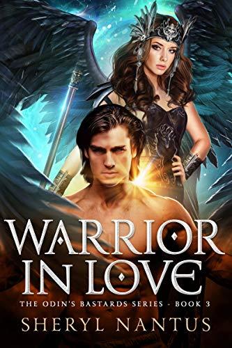 Warrior in Love (Odin's Bastards Book 3) by [Nantus, Sheryl]