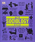 img - for The Sociology Book (Big Ideas Simply Explained) book / textbook / text book