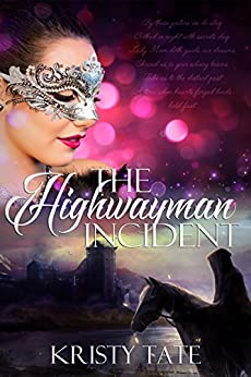 The Highwayman Incident: A time-travel romance (Witching Well Book 1) by [Tate, Kristy]