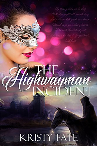 The Highwayman Incident: A time-travel romance (Witching Well Book 1)