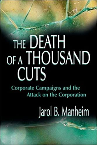The Death of A Thousand Cuts: Corporate Campaigns and the