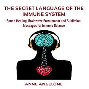 The Secret Language of the Immune System Audiobook