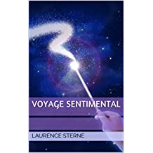Voyage sentimental (French Edition)