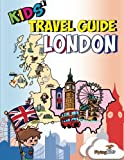 Kids' Travel Guide - London: Kids enjoy the best of London with fascinating facts, fun activities, useful tips, quizzes and Leonardo! (Volume 41)
