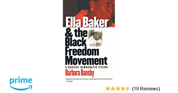 60c4567a2 Ella Baker and the Black Freedom Movement  A Radical Democratic Vision  (Gender and American Culture) New edition Edition