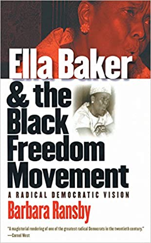 Cover of Ella Baker & the Black Freedom Movement