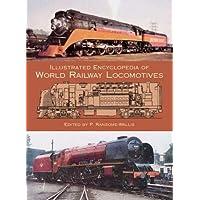Illustrated Encylopedia of World Railway Locomotives (Dover Transportation)