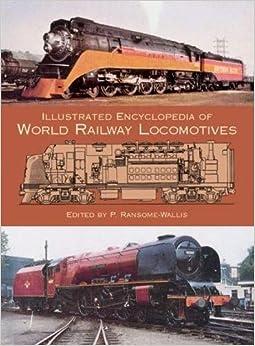 Descargar El Utorrent Illustrated Encylopedia Of World Railway Locomotives De PDF A PDF