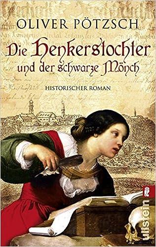 Die Henkerstochter und der schwarze Mönch von Oliver Pötzsch