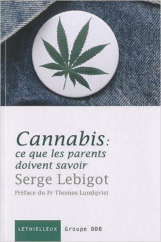En ligne téléchargement Cannabis : ce que les parents doivent savoir pdf, epub ebook