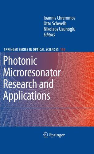 Photonic Microresonator Research and Applications (Springer Series in Optical Sciences)