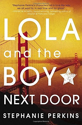 Lola And The Boy Next Door By Stephanie