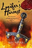 Lucifer's Harvest (The Chronicles of Hugh de Singleton, Sur)
