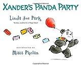 Xander's Panda Party, Linda Sue Park, 0547558651