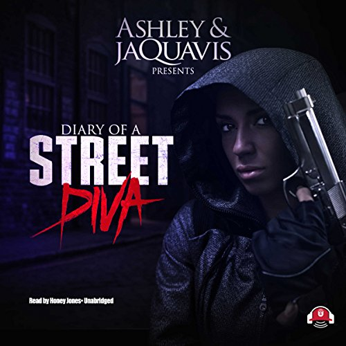 Diary of a Street Diva Audiobook [Free Download by Trial] thumbnail