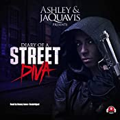 Diary of a Street Diva | Ashley & JaQuavis, Buck 50 Productions - producer
