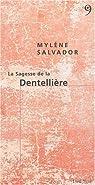 La Sagesse de la Dentellière par Salvador