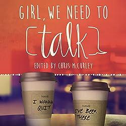 Girl, We Need to Talk