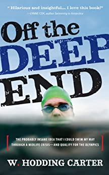 Off the Deep End by [Carter, W. Hodding]